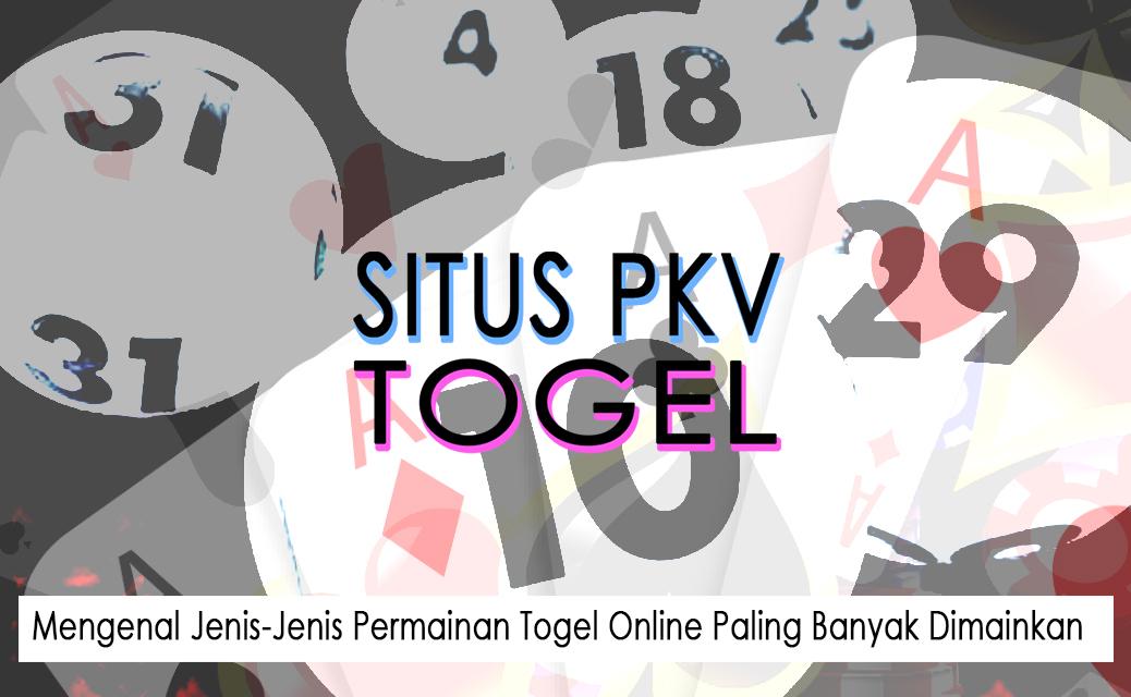 Togel Online Paling Banyak Dimainkan - Situs Pkv Dan Togel